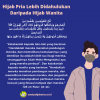 Hijab Pria Lebih Didahulukan Daripada Hijab Wanita